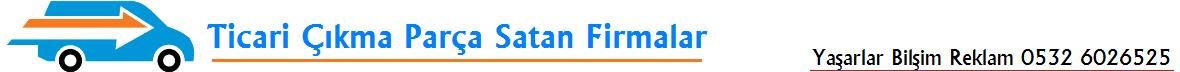 Ticari Çıkma Parça Satış Yapan Esnaf Sitesi